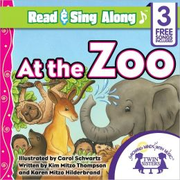 At the Zoo Read & Sing Along [Includes 3 Songs]