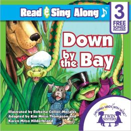 Down By the Bay Read & Sing Along [Includes 3 Songs]