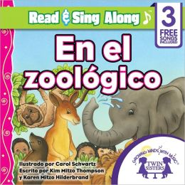 En El Zoologico Read & Sing Along [Includes 3 Songs]