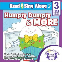 Humpty Dumpty & More Read & Sing Along [Includes 3 Songs]