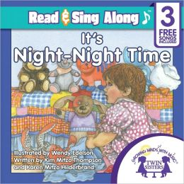It's Night-Night Time Read & Sing Along [Includes 3 Songs]