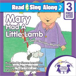 Mary Had A Little Lamb Read & Sing Along [Includes 3 Songs]