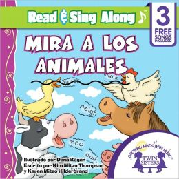Mira A Los Animales Read & Sing Along [Includes 3 Songs]