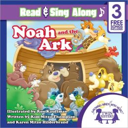 Noah and the Ark Read & Sing Along [Includes 3 Songs]