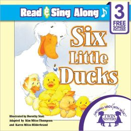 Six Little Ducks Read & Sing Along [Includes 3 Songs]
