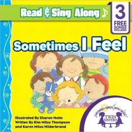 Sometimes I Feel Read & Sing Along [Includes 3 Songs]