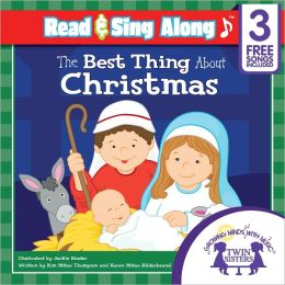 The Best Thing About Christmas Read & Sing Along [Includes 3 Songs]