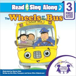 The Wheels on the Bus Read & Sing Along [Includes 3 Songs]