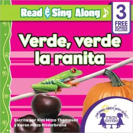 Verde, Verde La Ranita Read & Sing Along [Includes 3 Songs]