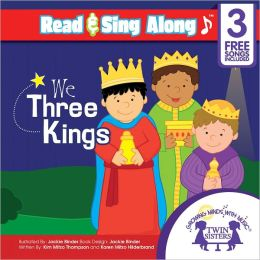 We Three Kings Read & Sing Along [Includes 3 Songs]