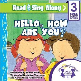 Hello, How Are You Read & Sing Along [Includes 3 Songs]
