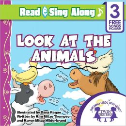 Look At The Animals Read & Sing Along [Includes 3 Songs]
