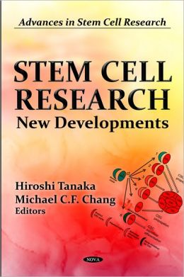 Stem Cell Research : New Developments