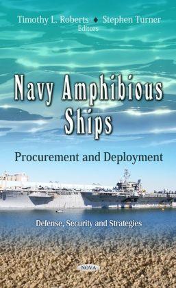 Navy Amphibious Ships : Procurement and Deployment