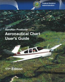 Aeronautical Chart User's Guide: AeroNav Products