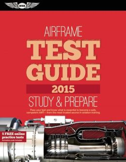 Airframe Test Guide 2015: The