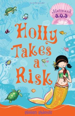 Holly Takes a Risk (Mermaid S.O.S. Series #4)