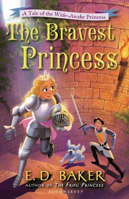 The Bravest Princess (Wide-Awake Princess Series)