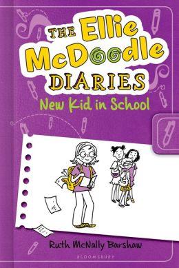 New Kid in School (Ellie McDoodle Diaries Series)