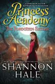 Book Cover Image. Title: The Forgotten Sisters (Princess Academy Series #3), Author: Shannon Hale
