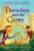 Book Cover Image. Title: Thursdays with the Crown (B&N Exclusive Edition) (Tuesdays at the Castle Series #3), Author: Jessica Day George