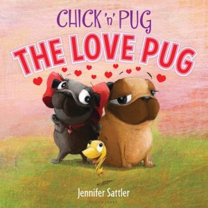 Chick 'n' Pug: The Love Pug