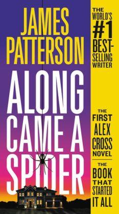 Along Came a Spider (Alex Cross Series #1)