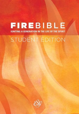 Fire Bible Student Edition,Hardcover