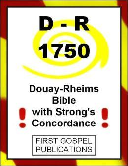 D-R 1750 Douay-Rheims Bible with Strong's Concordance