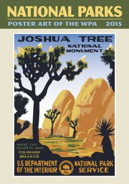 2015 National Parks Poster Art of the WPA Wall Calendar