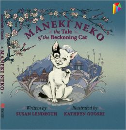 Maneki Neko: The Tale of the Beckoning Cat