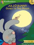 Book Cover Image. Title: Julio Bunny Goes to the Moon, Author: Nicoletta Costa