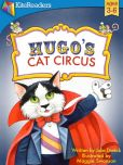 Book Cover Image. Title: Hugo's Cat Circus, Author: Julia Dweck