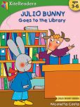Book Cover Image. Title: Julio Bunny Goes to the Library, Author: Nicoletta Costa