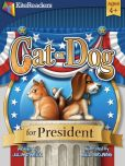 Book Cover Image. Title: Cat or Dog for President:  A Pet Lover's Choice!, Author: Julia Dweck