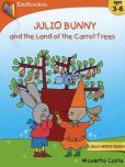 Book Cover Image. Title: Julio Bunny and the Land of Carrot Trees, Author: Nicoletta Costa