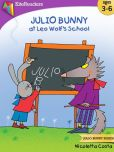 Book Cover Image. Title: Julio Bunny at Leo Wolf's School, Author: Nicoletta Costa