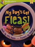Book Cover Image. Title: My Dog's Got Fleas:  A Fantastic Flea Adventure, Author: Julia Dweck