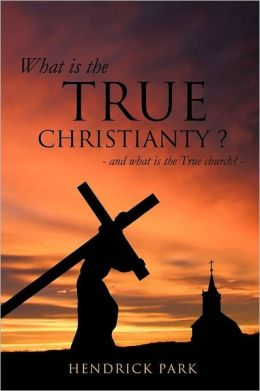 What is the True Christianty ?