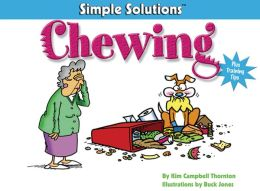 Chewing: Plus Training Tips