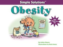 Simple Solutions Obesity: With Weight Loss Tips