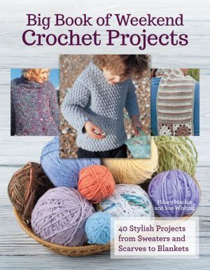 Book Big Book Of Weekend Crochet Projects
