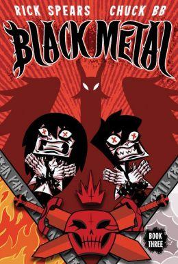 Black Metal, Book Three: Darkness Enthroned