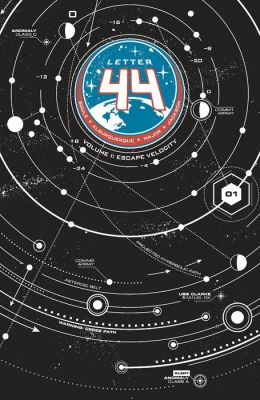 Letter 44, Volume 1: Escape Velocity