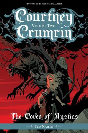Courtney Crumrin, Volume 2: The Coven of Mystics