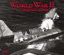 2014 World War II Wall Calendar