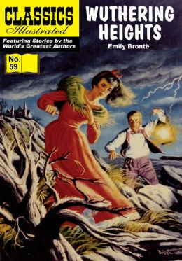 Wuthering Heights - Classics Illustrated #59 (NOOK Comics with Zoom View)