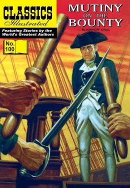 Mutiny on the Bounty - Classics Illustrated #100 (NOOK Comics with Zoom View)