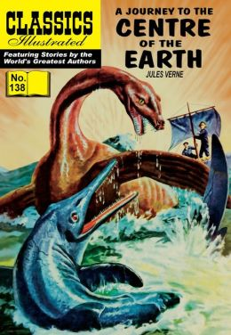 Journey to the Center of the Earth: Classics Illustrated #138