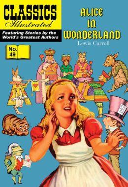 Alice in Wonderland: Classics Illustrated #49